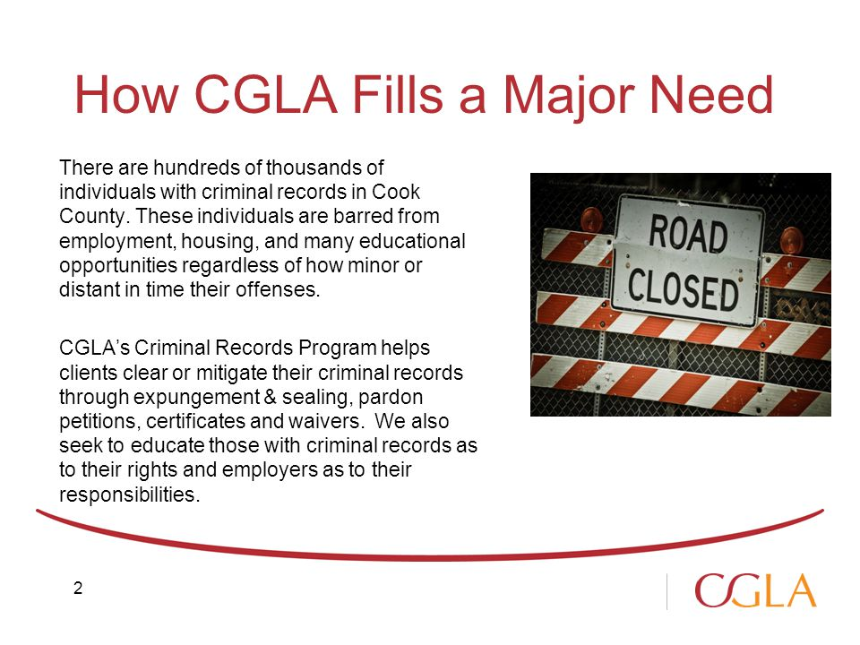 How CGLA Fills a Major Need There are hundreds of thousands of individuals with criminal records in Cook County.