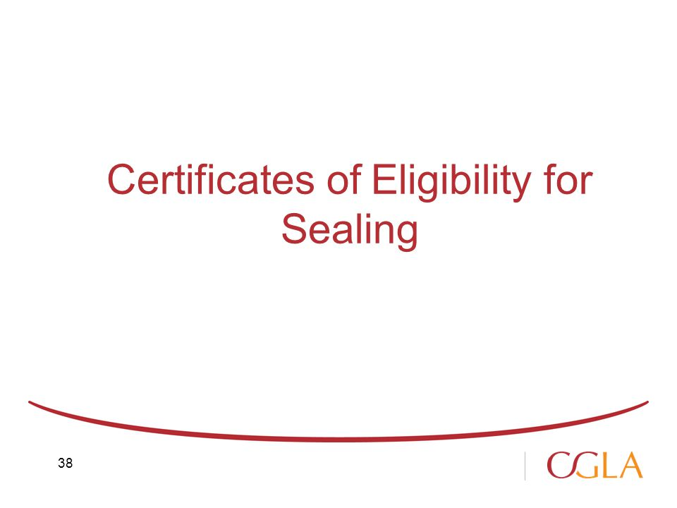 Certificates of Eligibility for Sealing 38