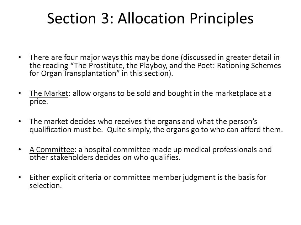 """Section 3: Allocation Principles There are four major ways this may be done (discussed in greater detail in the reading """"The Prostitute, the Playboy,"""