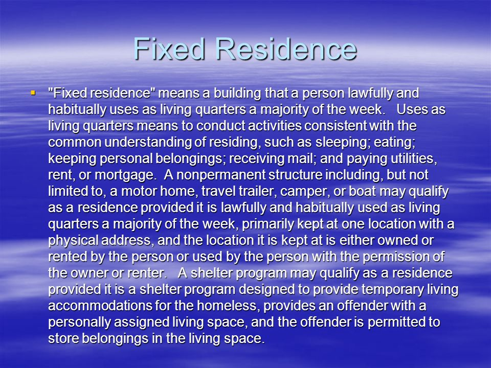 Fixed Residence 