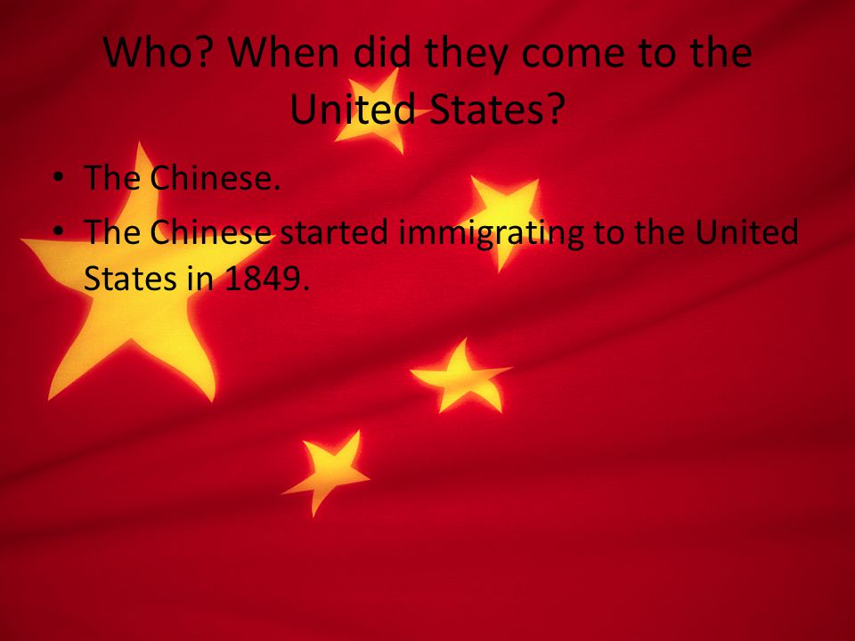 From where.What are the push factors. The Chinese immigrants came from China.
