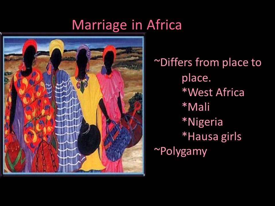 Divorce in Africa ~Differs from place to place. *West Africa *Kano *Ghana