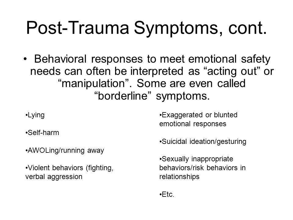 Post-Trauma Symptoms, cont.