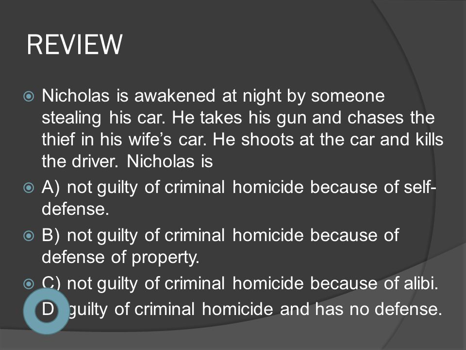 REVIEW  Nicholas is awakened at night by someone stealing his car. He takes his gun and chases the thief in his wife's car. He shoots at the car and