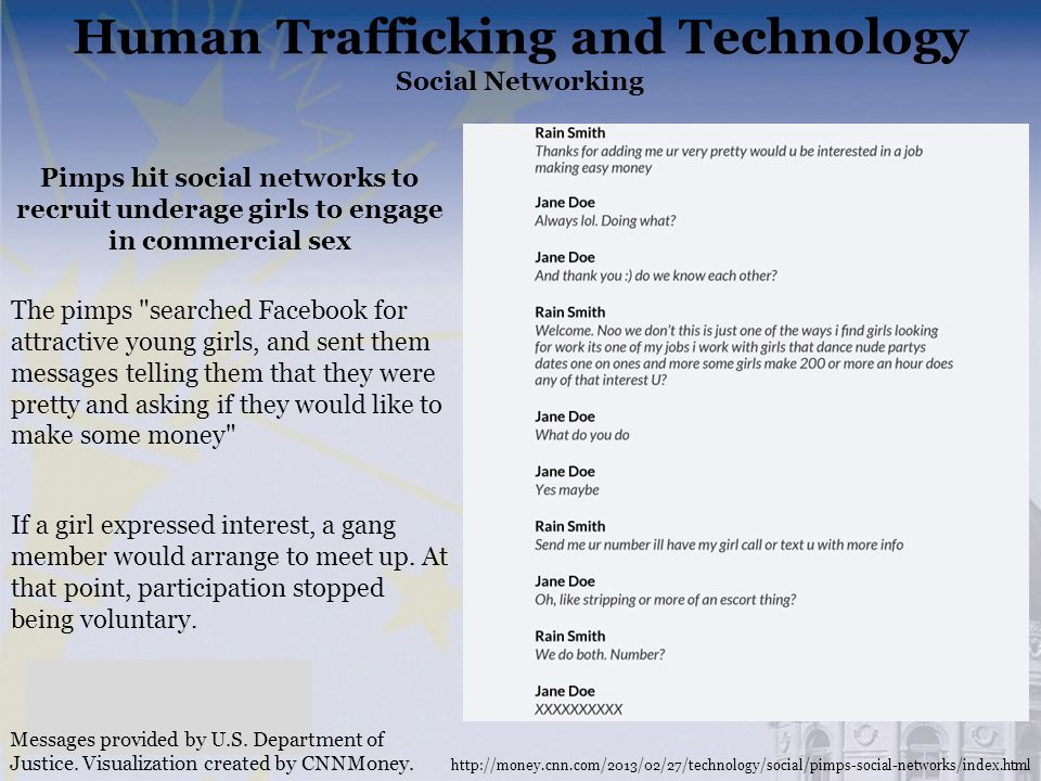 Human Trafficking and Technology Social Networking Messages provided by U.S. Department of Justice. Visualization created by CNNMoney. Pimps hit socia