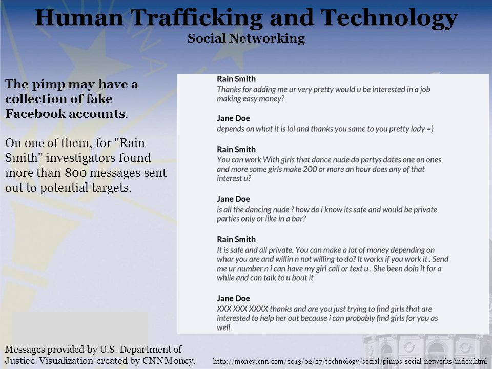 Messages provided by U.S. Department of Justice. Visualization created by CNNMoney. The pimp may have a collection of fake Facebook accounts. On one o