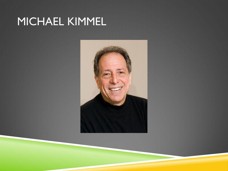 MICHAEL KIMMEL