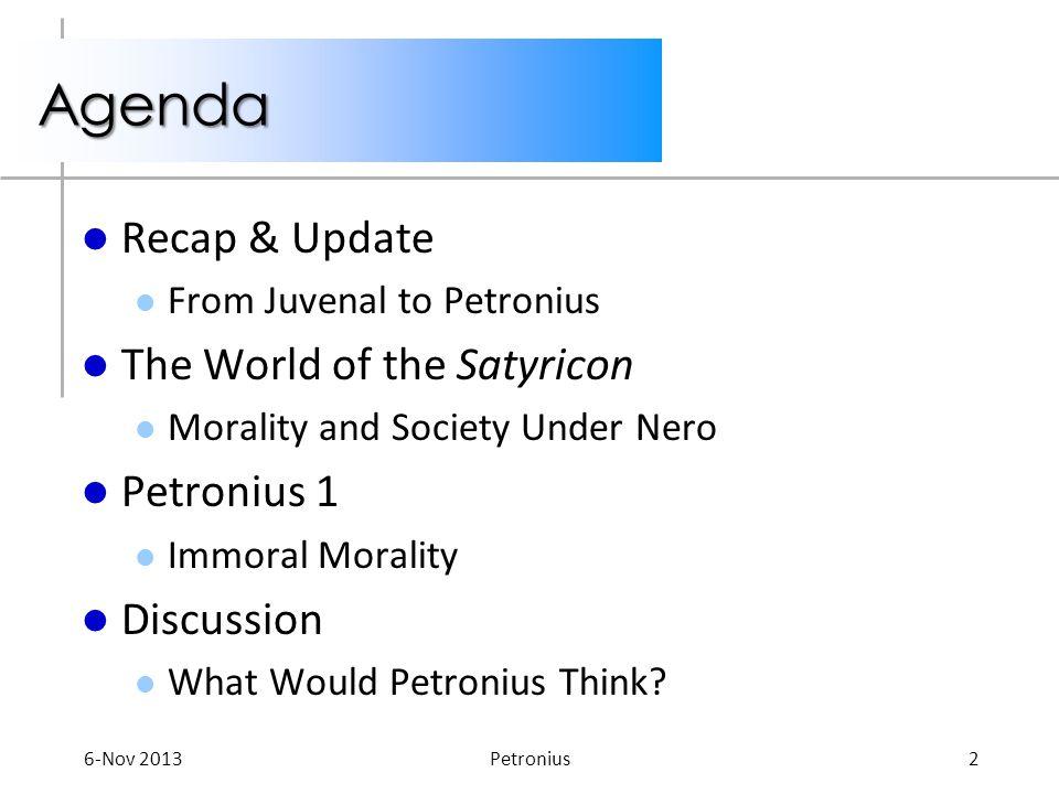 Recap & Update From Juvenal to Petronius