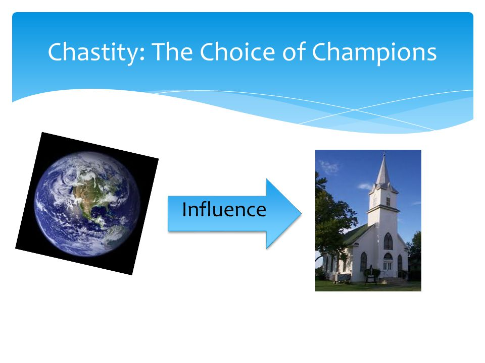 Chastity: The Choice of Champions Influence