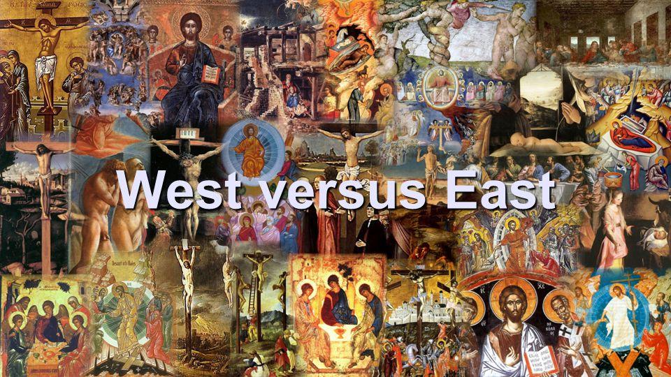 West versus East