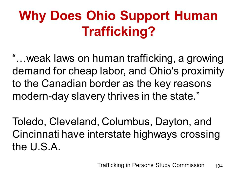 104 Why Does Ohio Support Human Trafficking.