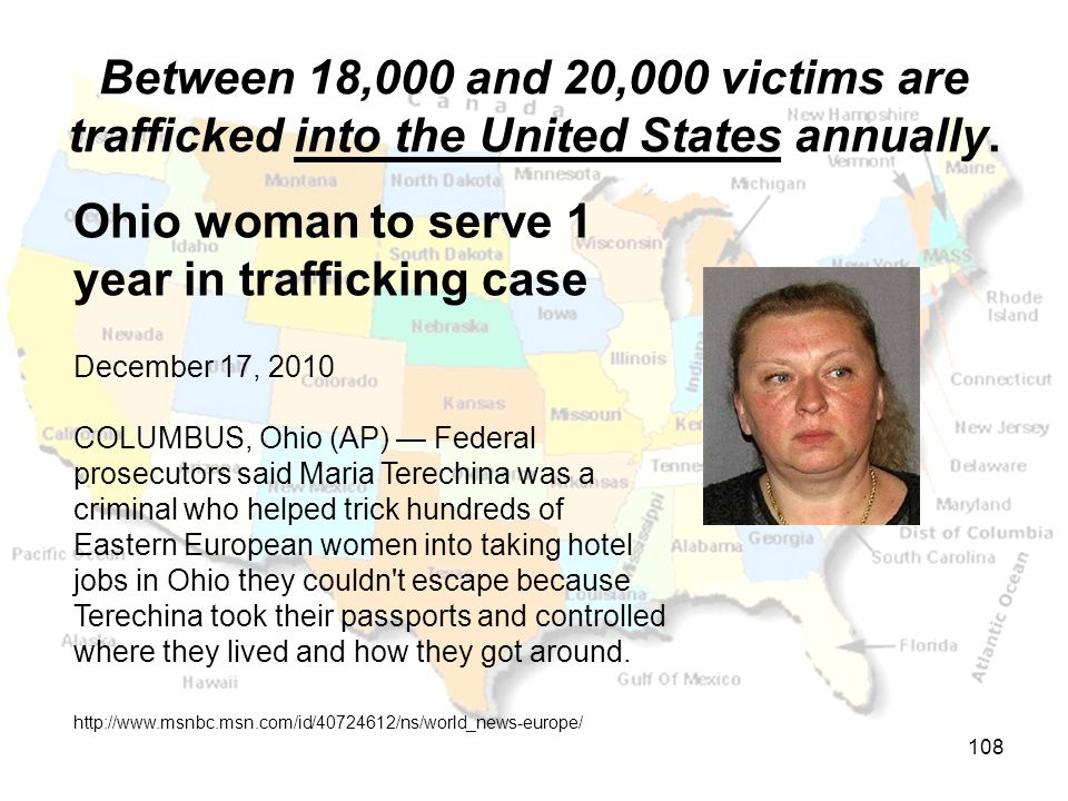 Between 18,000 and 20,000 victims are trafficked into the United States annually.