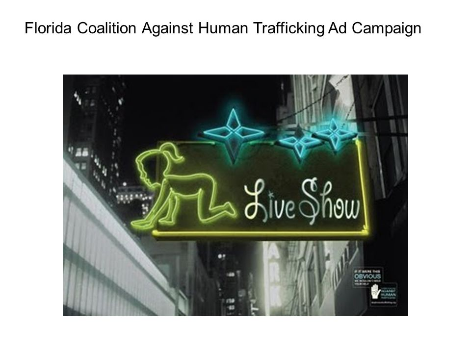 Florida Coalition Against Human Trafficking Ad Campaign