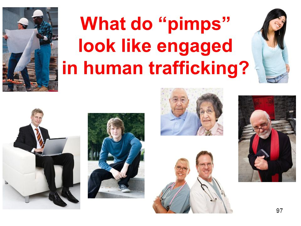 What do pimps look like engaged in human trafficking 97