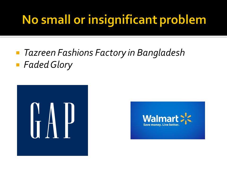  Tazreen Fashions Factory in Bangladesh  Faded Glory