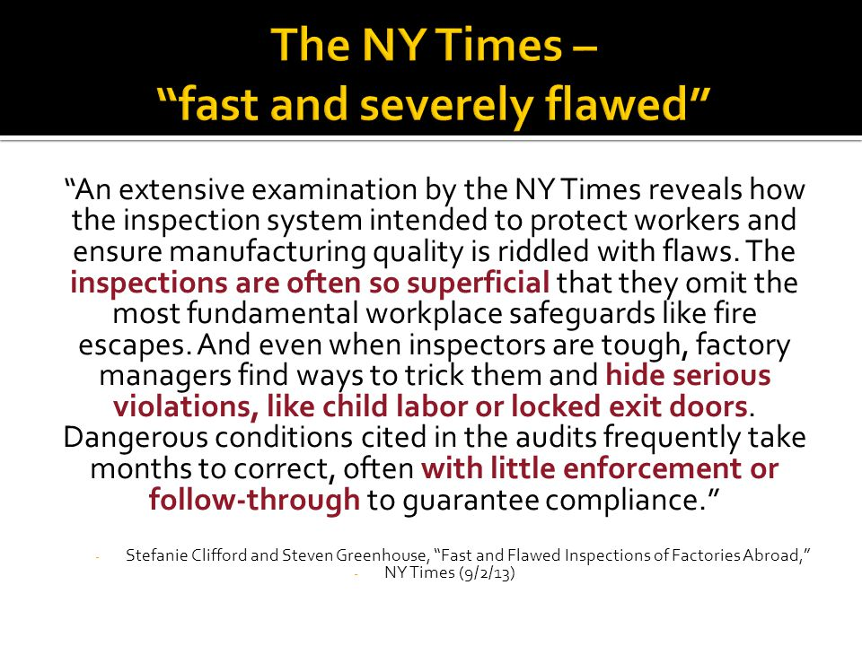 """""""An extensive examination by the NY Times reveals how the inspection system intended to protect workers and ensure manufacturing quality is riddled wi"""