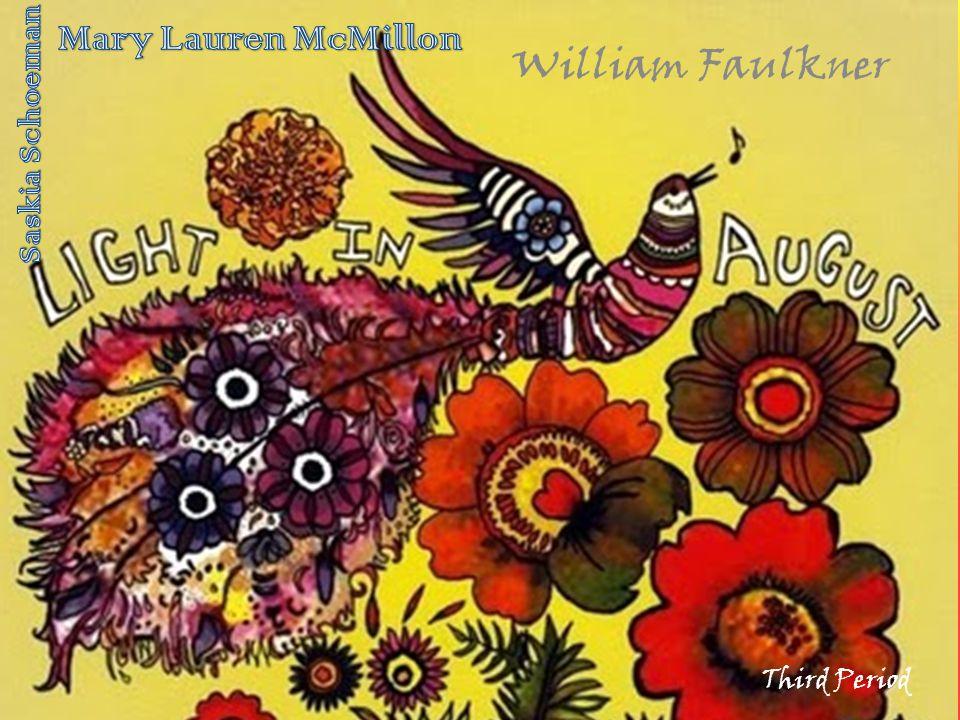 Light In August Third Period William Faulkner
