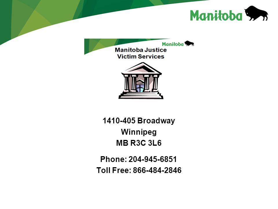 1410-405 Broadway Winnipeg MB R3C 3L6 Phone: 204-945-6851 Toll Free: 866-484-2846