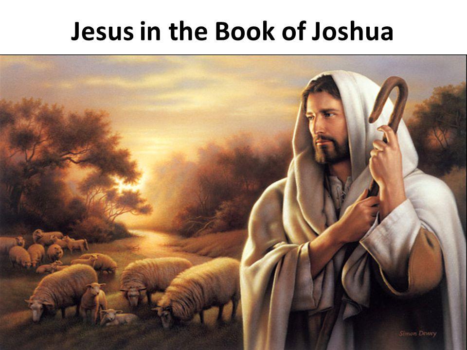 Jesus in the Book of Joshua