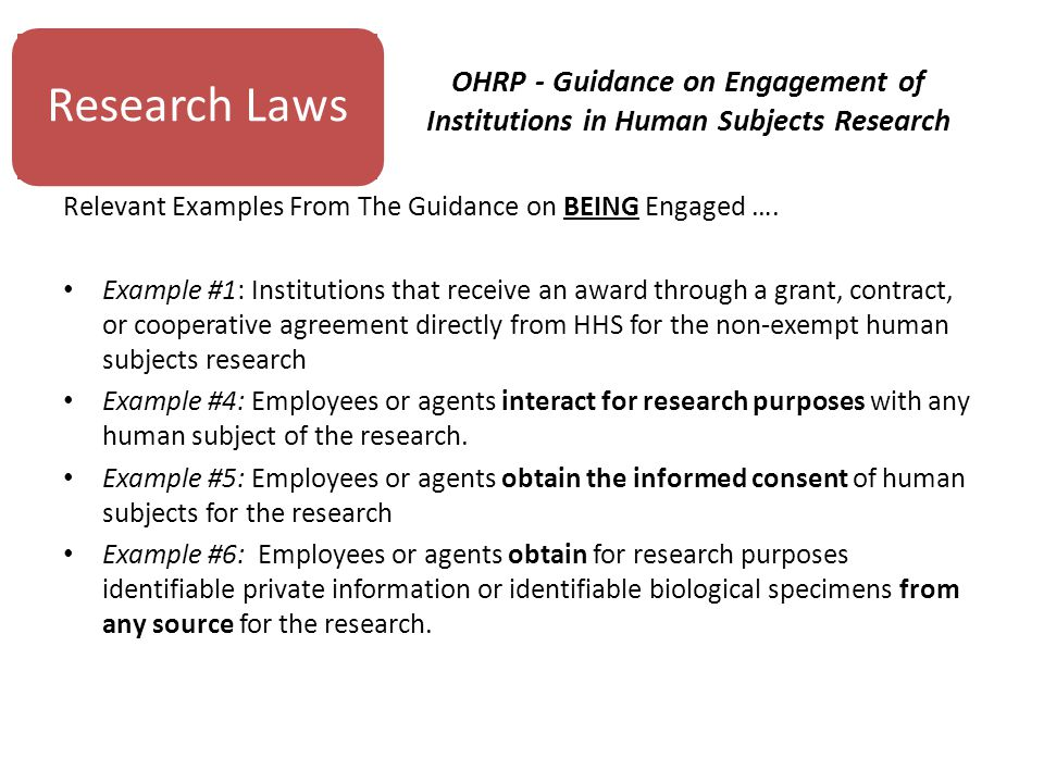 OHRP - Guidance on Engagement of Institutions in Human Subjects Research Relevant Examples From The Guidance on BEING Engaged ….