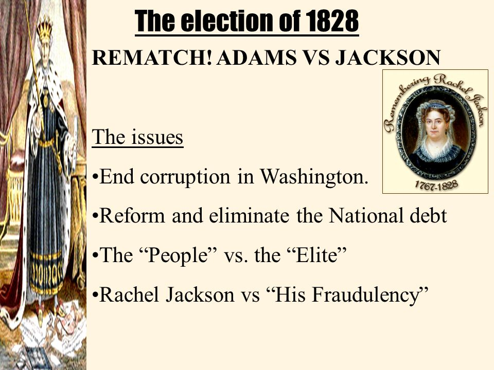 JACKSONIAN DEMOCRACY NATIONAL REPUBLICANS 1.Adams and Clay 2.Strong national govt. 3.Favored business, tariffs, internal improvements, industry, publi