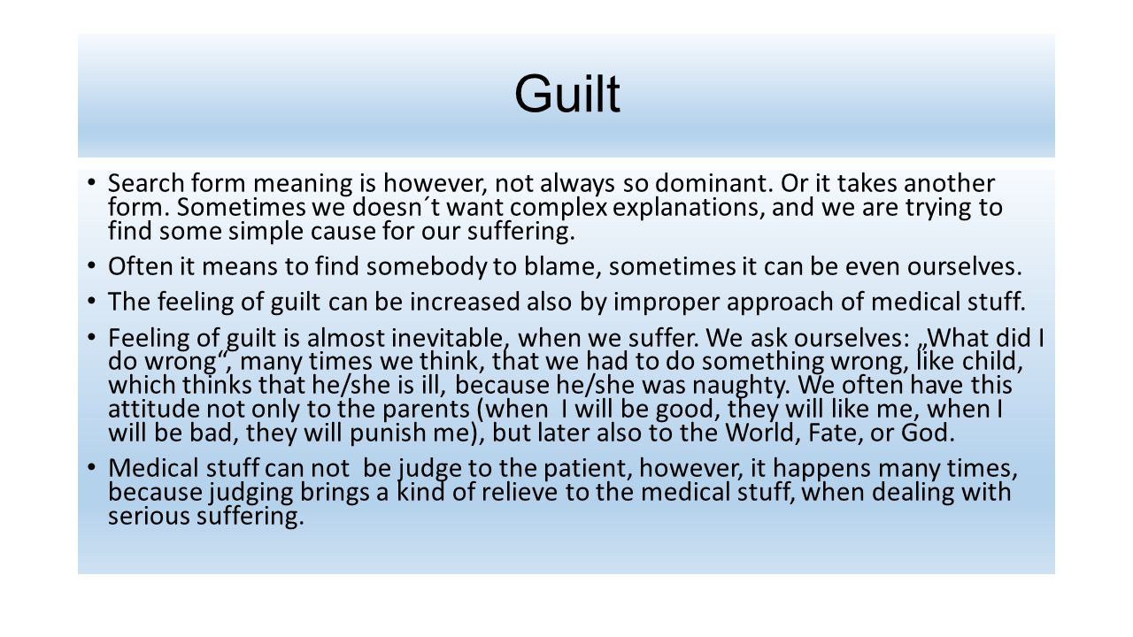 Guilt Search form meaning is however, not always so dominant.