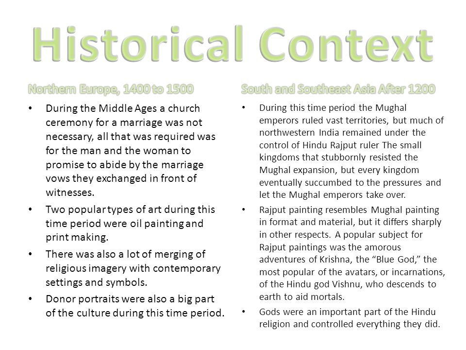During the Middle Ages a church ceremony for a marriage was not necessary, all that was required was for the man and the woman to promise to abide by the marriage vows they exchanged in front of witnesses.