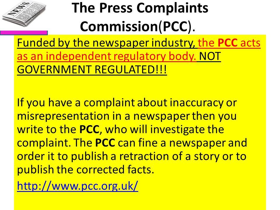 The Press Complaints Commission(PCC).