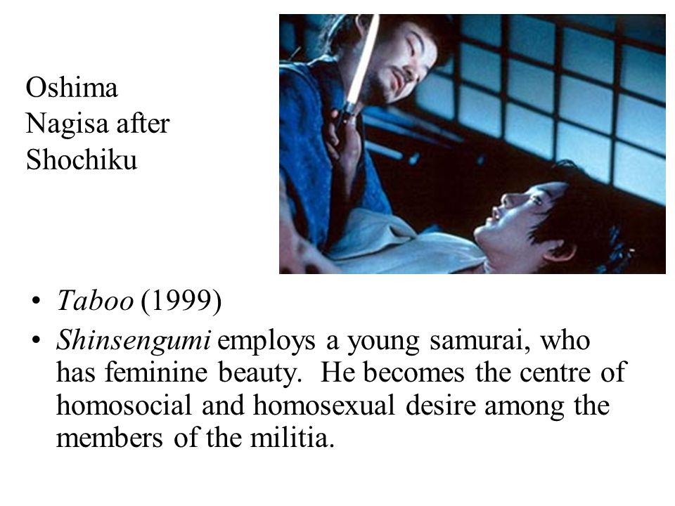 Oshima Nagisa after Shochiku Taboo (1999) Shinsengumi employs a young samurai, who has feminine beauty.