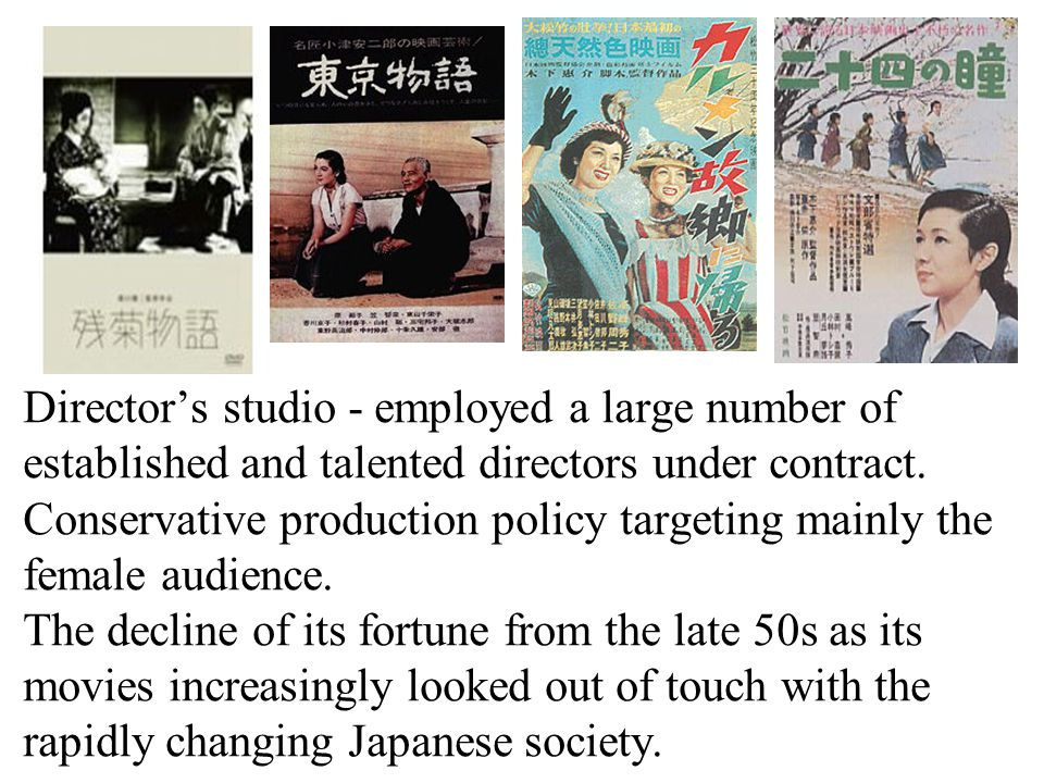 Director's studio - employed a large number of established and talented directors under contract.