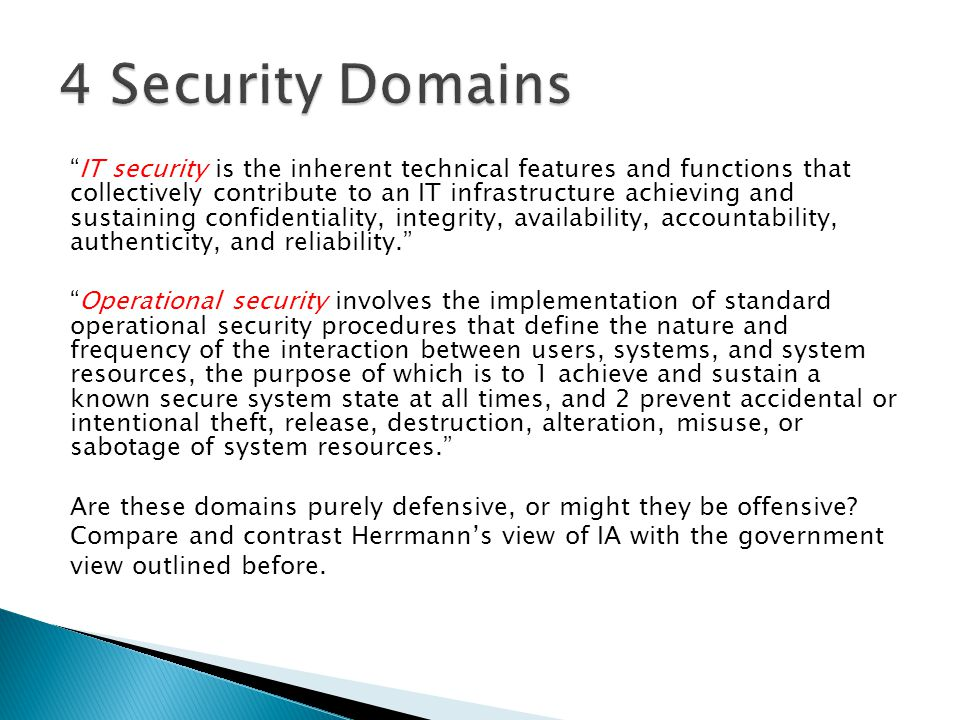 """IT security is the inherent technical features and functions that collectively contribute to an IT infrastructure achieving and sustaining confidenti"
