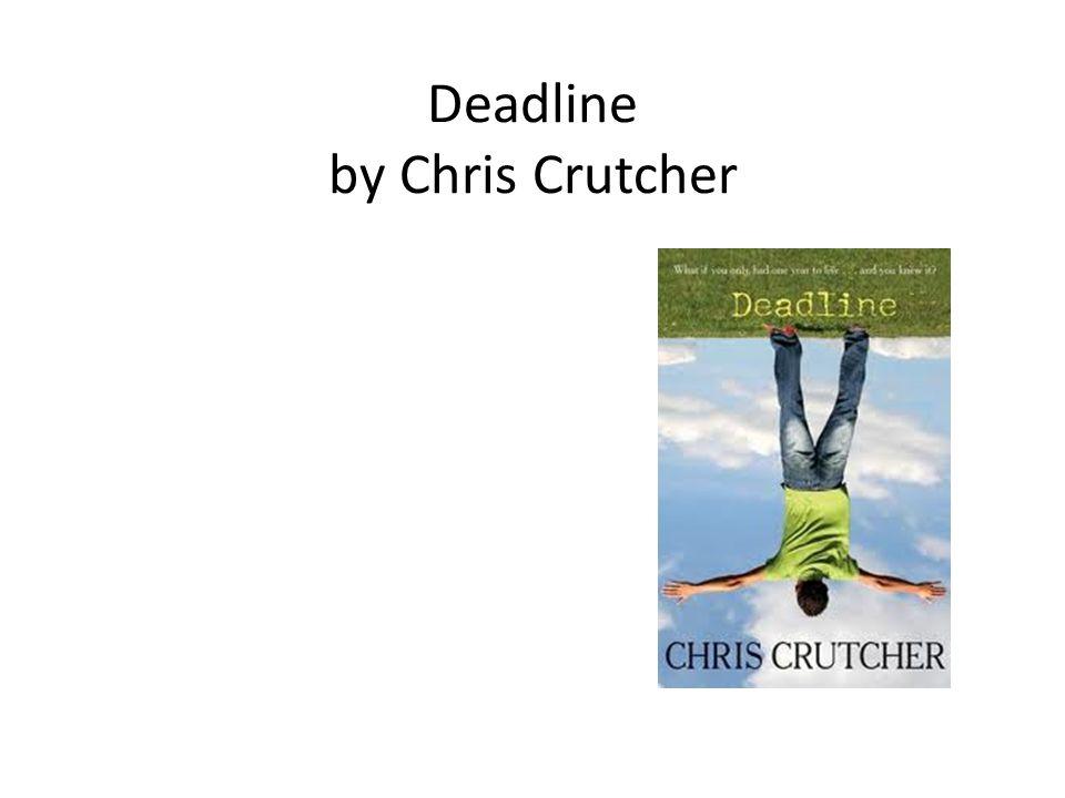 Deadline by Chris Crutcher