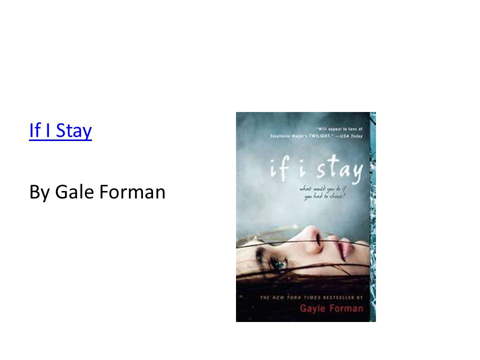 If I Stay By Gale Forman
