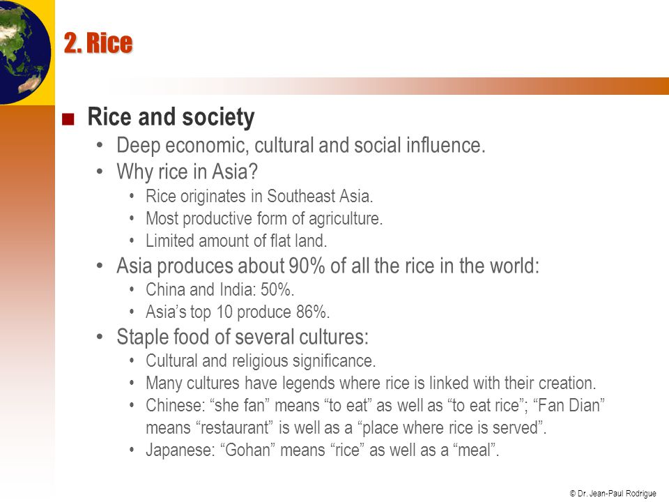 © Dr. Jean-Paul Rodrigue World's Largest Rice Producers, 2004
