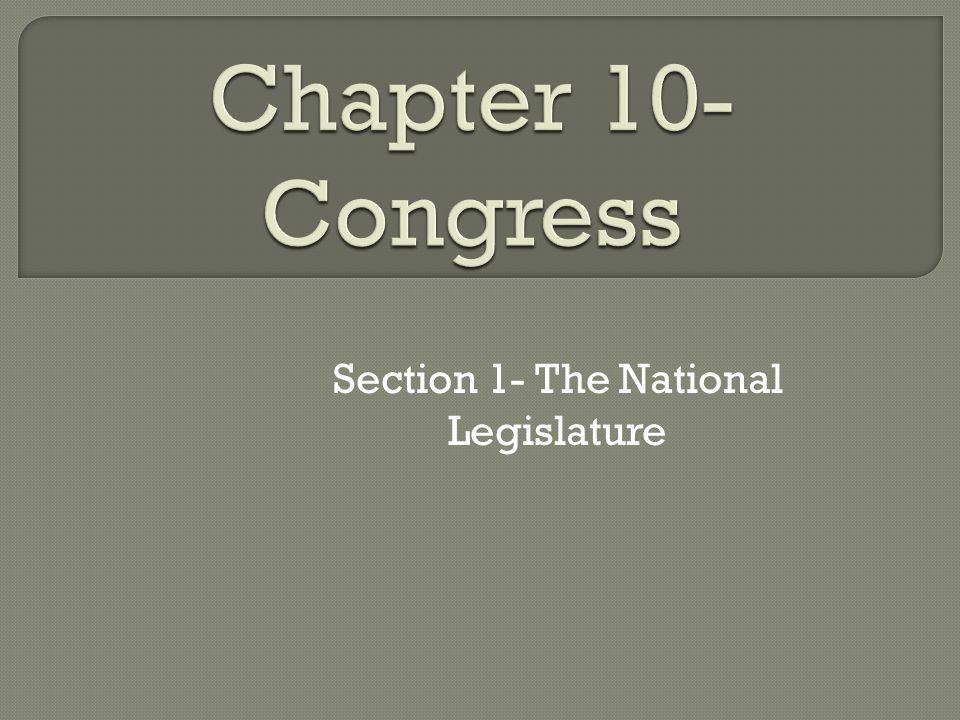 Section 1- The National Legislature
