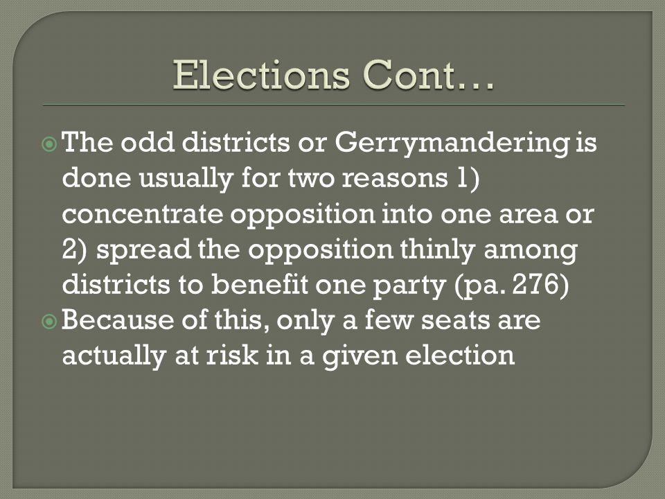  The odd districts or Gerrymandering is done usually for two reasons 1) concentrate opposition into one area or 2) spread the opposition thinly among districts to benefit one party (pa.