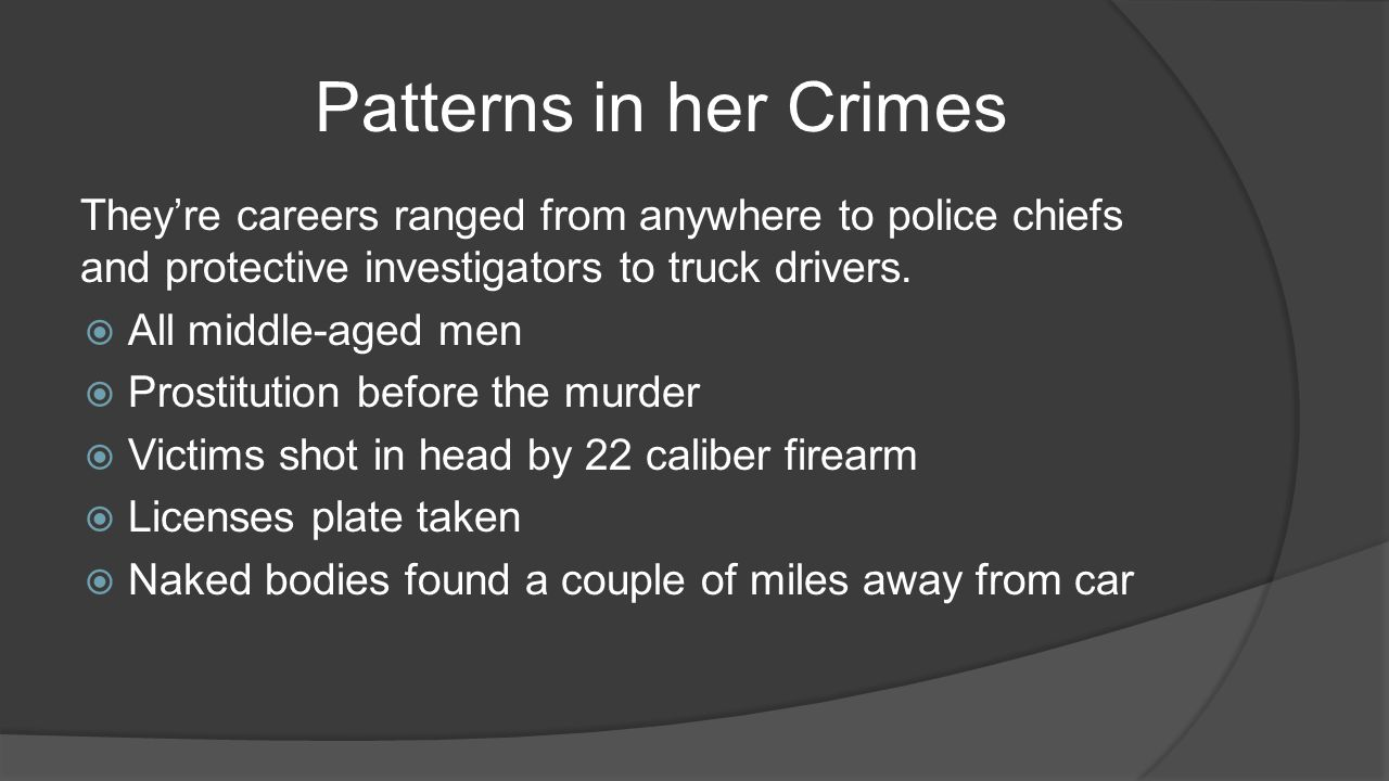 They're careers ranged from anywhere to police chiefs and protective investigators to truck drivers.  All middle-aged men  Prostitution before the m