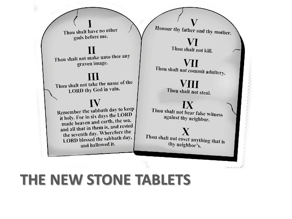 THE NEW STONE TABLETS