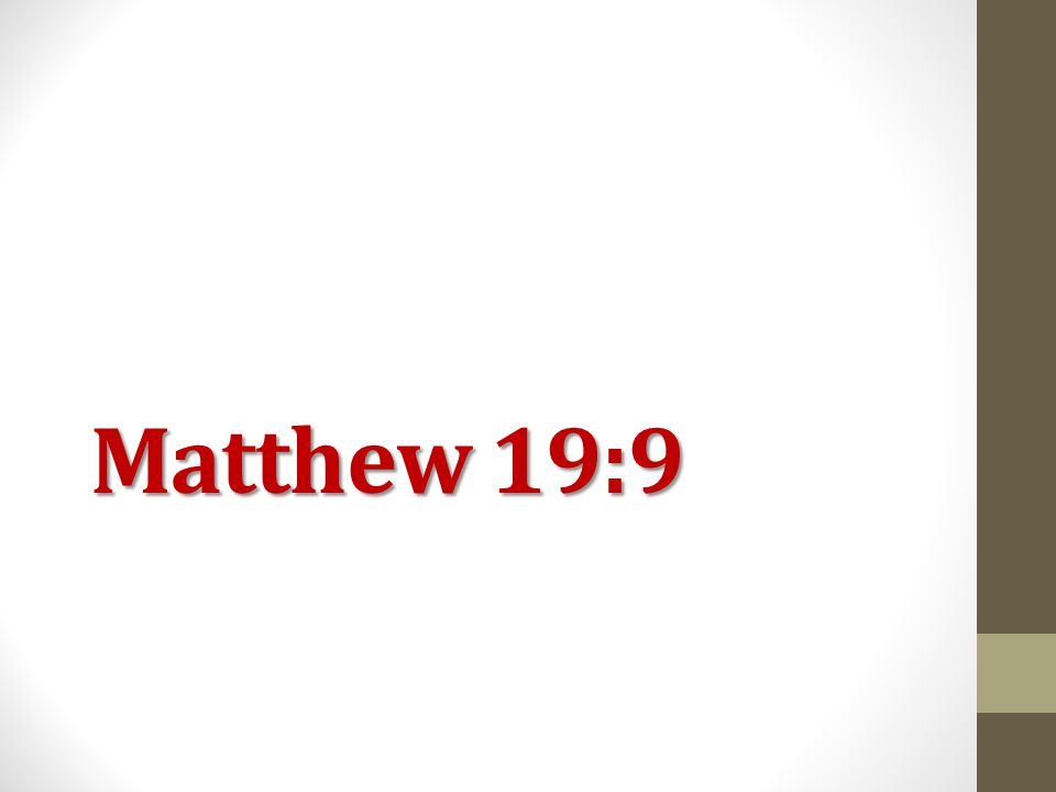 Matthew 19:9