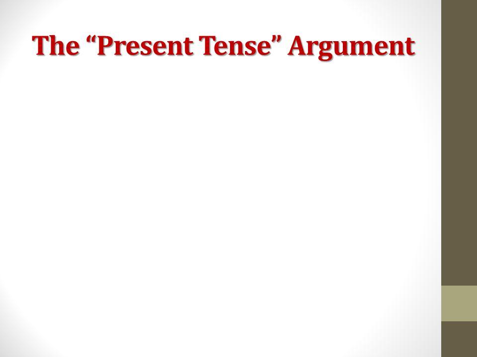 The Present Tense Argument