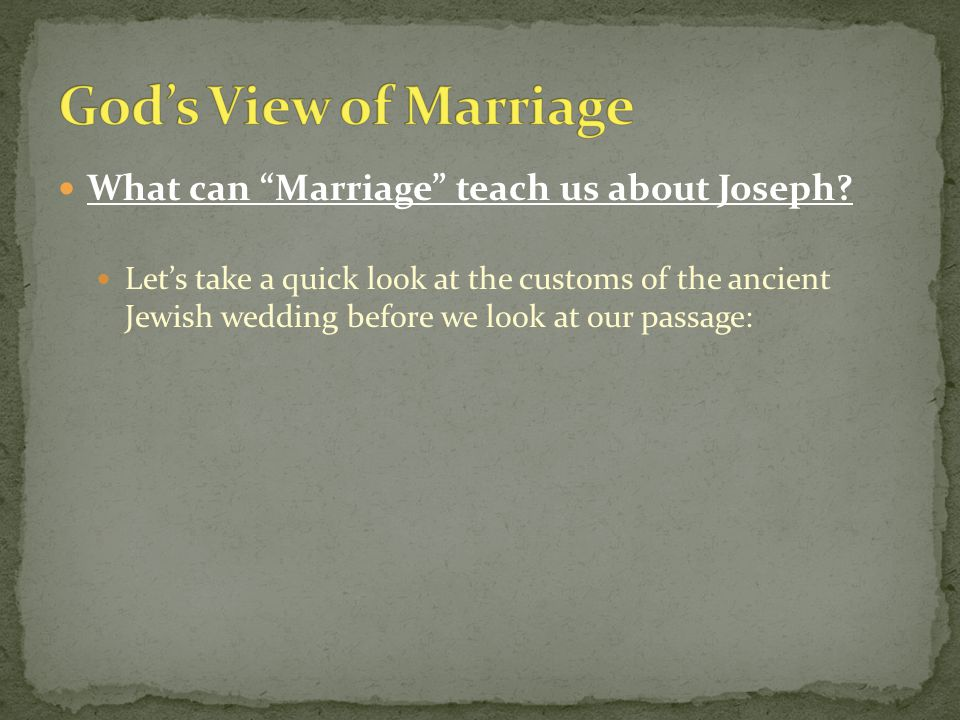 Ancient Jewish CustomParallel to the Church Shiddukhin (The Match)  Initiated by the father of the groom  An agent is sometimes used  Choice of groom considered  Consent of the bride is given  Christ acted at the initiative of the Father, John 5:30  Holy Spirit acts as agent of Father in the world today, 1 Cor.