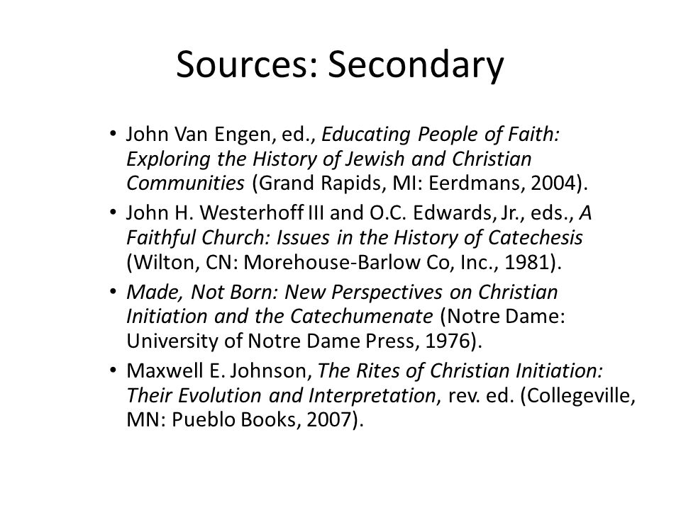 Sources: Secondary John Van Engen, ed., Educating People of Faith: Exploring the History of Jewish and Christian Communities (Grand Rapids, MI: Eerdma