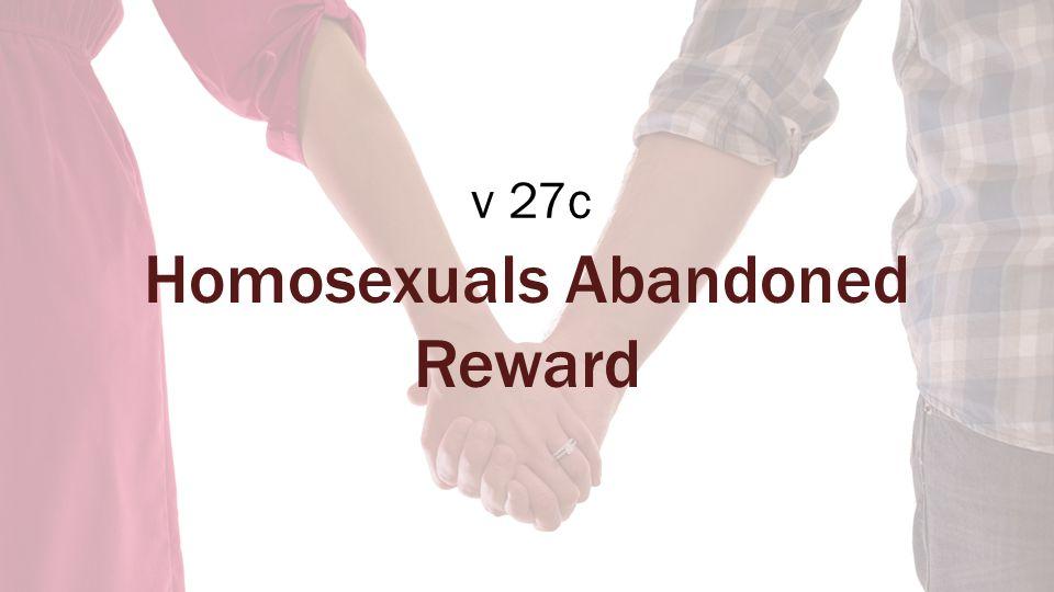 v 27c Homosexuals Abandoned Reward