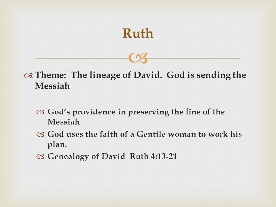   Theme: The lineage of David.