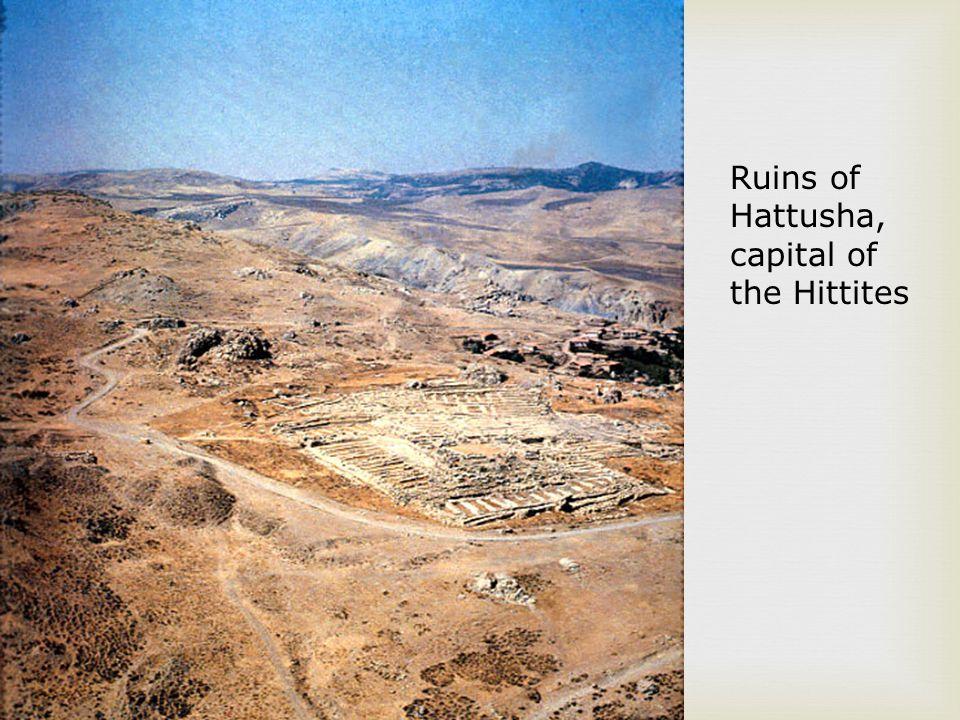 Ruins of Hattusha, capital of the Hittites