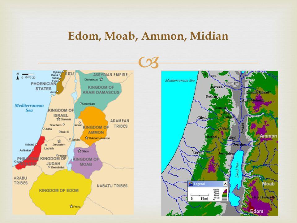  Edom, Moab, Ammon, Midian
