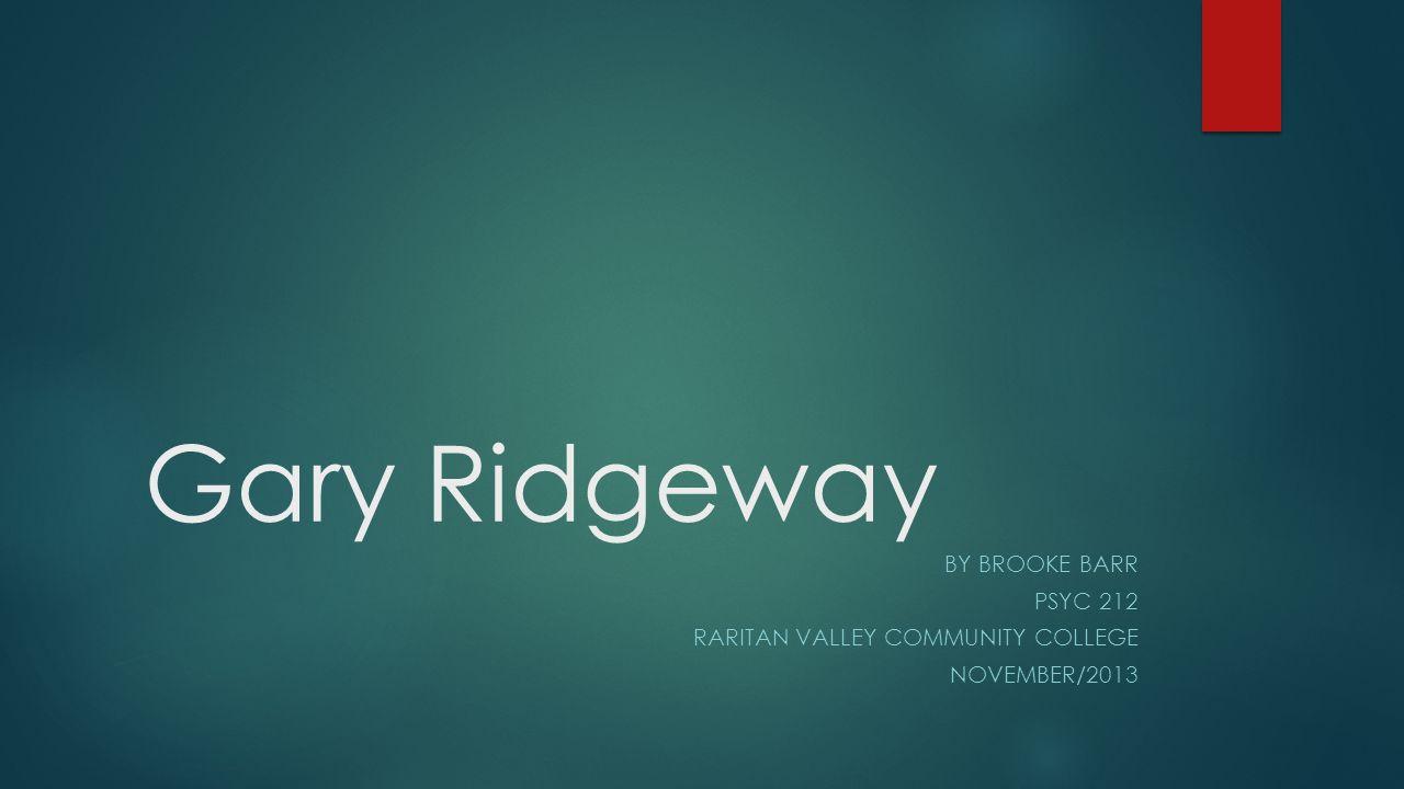 Who is Gary Ridgeway.
