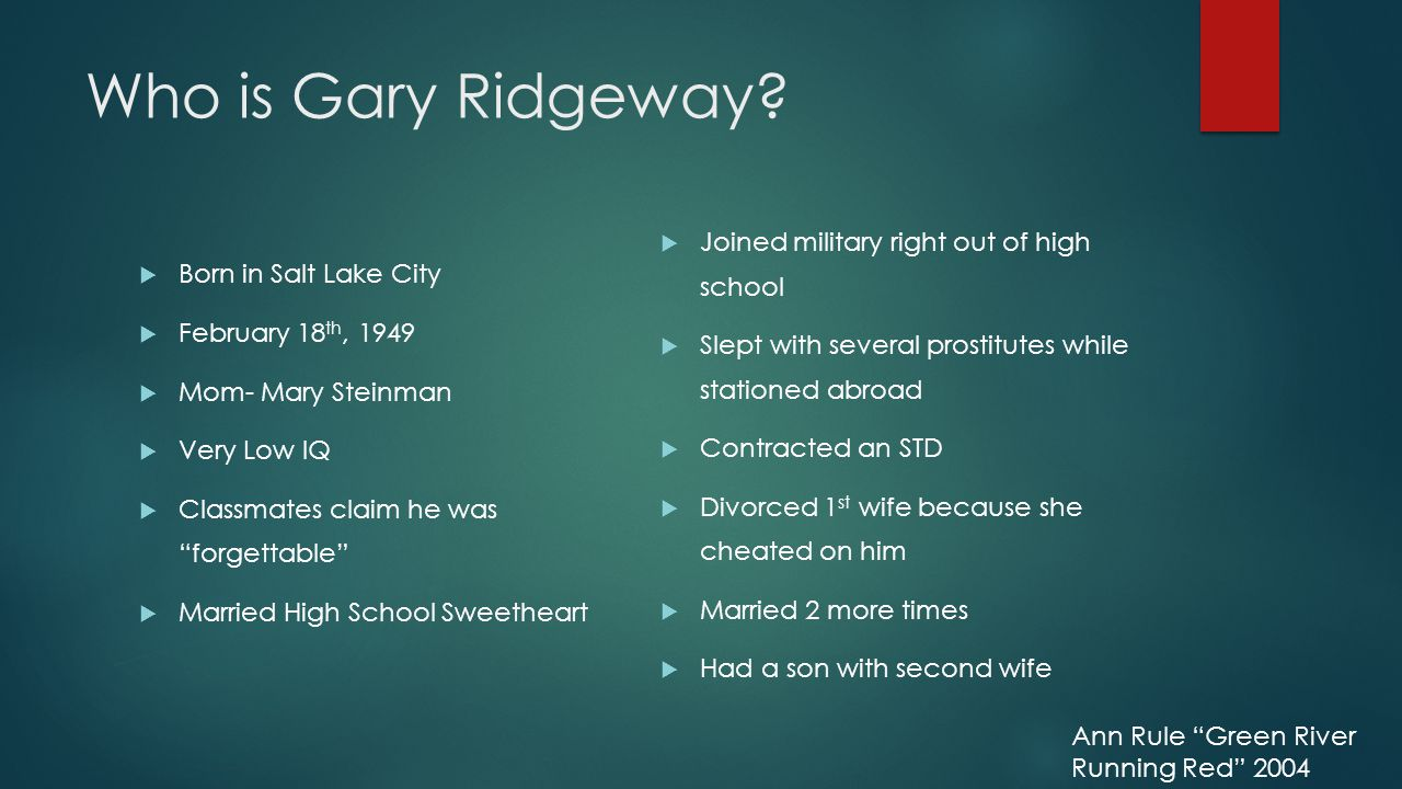 Who is Gary Ridgeway.