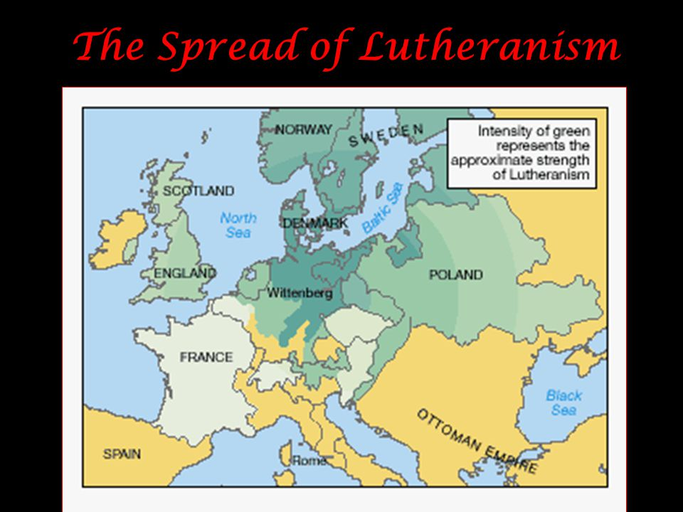 The Spread of Lutheranism