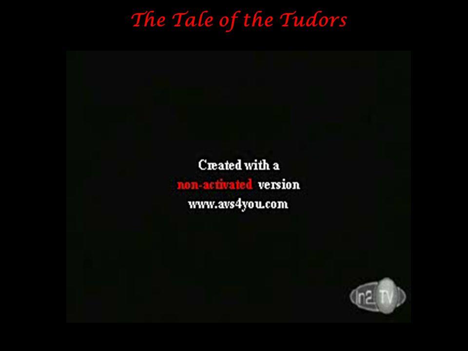 The Tale of the Tudors